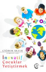 İnovatif Çocuk Yetiştirmek